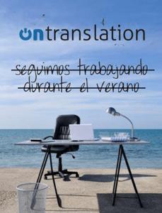 Ontranslation cierra por vacaciones